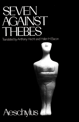 Cover for Seven Against Thebes (Greek Tragedy in New Translations)