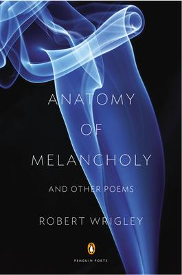 Anatomy of Melancholy and Other Poems Cover