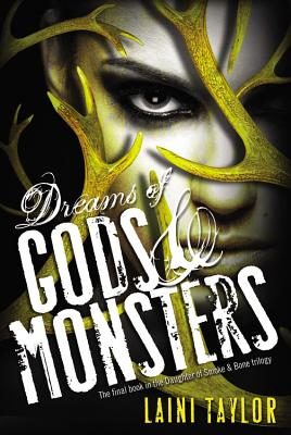 Dreams of Gods & Monsters (Hardcover) By Laini Taylor