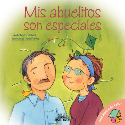 MIS Abuelitos Son Especiales: My Grandparents Are Special, Spanish Edition Cover Image