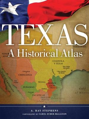 Texas: A Historical Atlas Cover Image