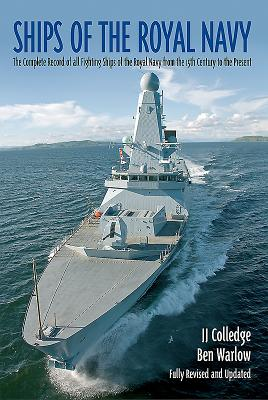 Ships of the Royal Navy: The Complete Record of All Fighting Ships of the Royal Navy Cover Image