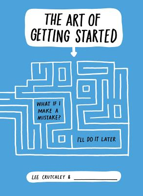 The Art of Getting Started Cover