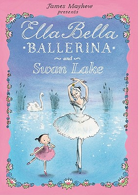 Ella Bella Ballerina and Swan Lake Cover