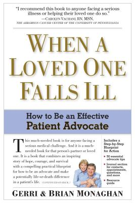 When a Loved One Falls Ill: How to Be an Effective Patient Advocate Cover Image
