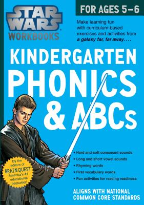 Star Wars Workbook: Kindergarten Phonics and ABCs (Star Wars Workbooks) Cover Image