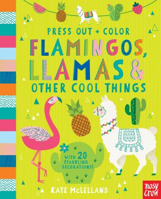 Press Out and Color: Flamingos, Llamas & Other Cool Things Cover Image