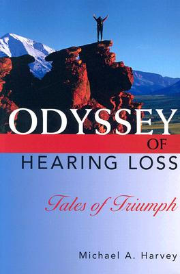 Odyssey of Hearing Loss: Tales of Triumph Cover Image