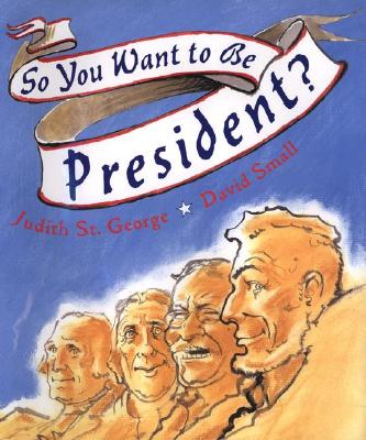 So You Want to Be President? Cover