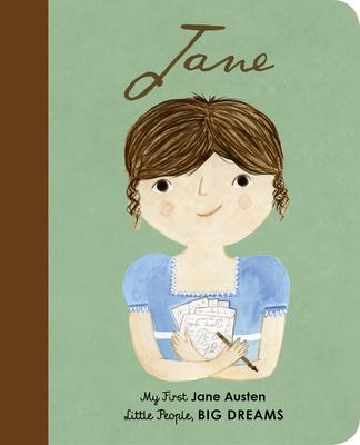 Jane Austen: My First Jane Austen (Little People, BIG DREAMS #12) Cover Image