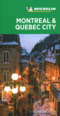 Michelin Green Guide Montreal & Quebec City: (travel Guide) Cover Image