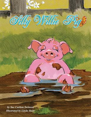 Silly Willie Pig Cover Image