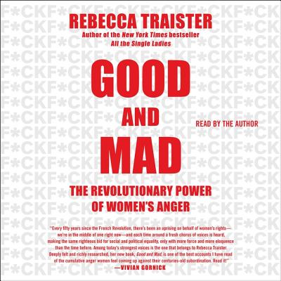Good and Mad: The Revolutionary Power of Women's Anger Cover Image