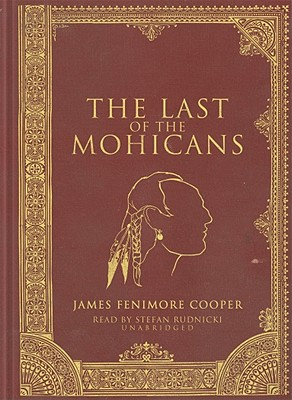 The Last of the Mohicans (Leatherstocking Tales #1826) Cover Image