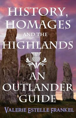 History, Homages and the Highlands: An Outlander Guide Cover Image