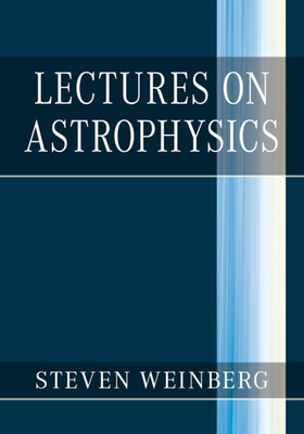Lectures on Astrophysics Cover Image