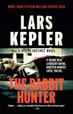 The Rabbit Hunter: A novel (Killer Instinct #6) Cover Image
