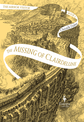 The Missing of Clairdelune: Book Two of the Mirror Visitor Quartet Cover Image