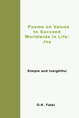 Poems on Values to Succeed Worldwide in Life - Joy: Simple and Insightful Cover Image