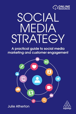 Social Media Strategy: A Practical Guide to Social Media Marketing and Customer Engagement Cover Image