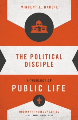 Cover for The Political Disciple