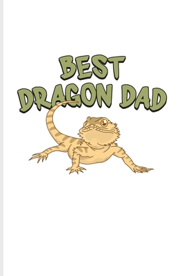 Best Dragon Dad: Funny Reptile Humor Undated Planner - Weekly & Monthly No Year Pocket Calendar - Medium 6x9 Softcover - For Lizards & Cover Image