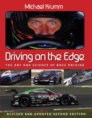 Driving On The Edge: The Art and Science of Race Driving - Revised and Updated Second Edition Cover Image