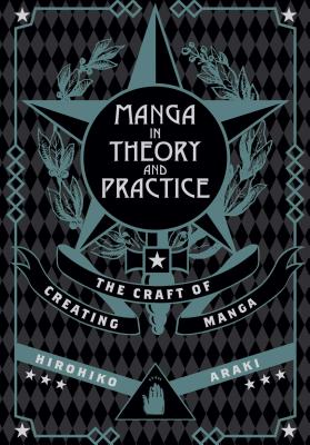 Manga in Theory and Practice: The Craft of Creating Manga Cover Image
