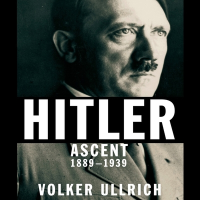 Hitler Lib/E: Ascent 1889-1939 Cover Image