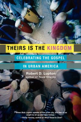 Theirs Is the Kingdom: Celebrating the Gospel in Urban America Cover Image