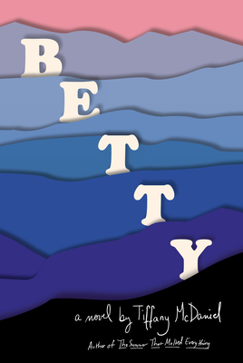 Betty: A novel Cover Image