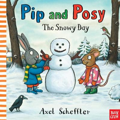 Pip and Posy: The Snowy Day Cover Image