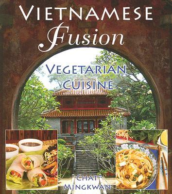 Vietnamese Fusion: Vegetarian Cuisine Cover Image