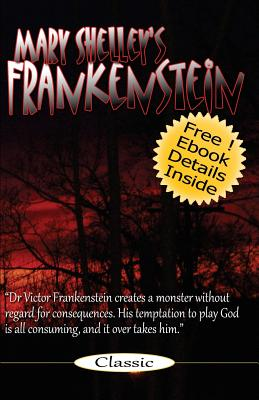 Frankenstein: Mary Shelley's Frankenstein: The Modern Prometheus Cover Image
