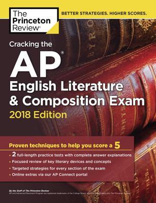 Cracking the AP English Literature & Composition Exam, 2018