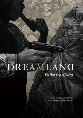 Dreamland: The Way Out of Juarez Cover Image