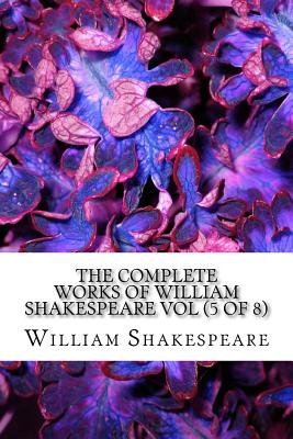 Cover for The Complete Works of William Shakespeare Vol (5 of 8)