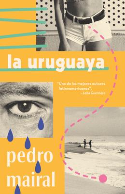La uruguaya / The Woman from Uruguay Cover Image