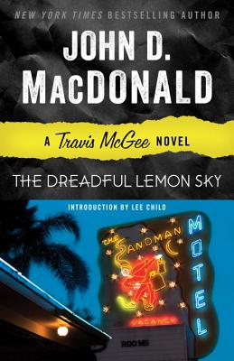 The Dreadful Lemon Sky: A Travis McGee Novel Cover Image