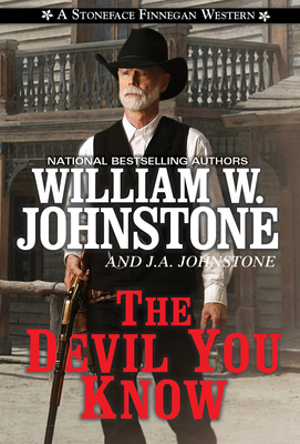 The Devil You Know (A Stoneface Finnegan Western #2) Cover Image