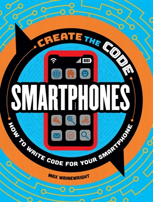 Create the Code: Smartphones Cover Image