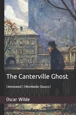The Canterville Ghost: (annotated) (Worldwide Classics) Cover Image