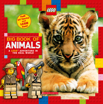 Big Book of Animals (LEGO Nonfiction): A LEGO Adventure in the Real World Cover Image
