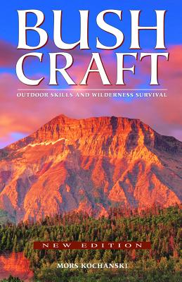 Bushcraft: Outdoor Skills and Wilderness Survival Cover Image