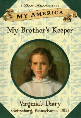 My America: My Brother's Keeper: Virginia's Civil War Diary, Book One Cover Image
