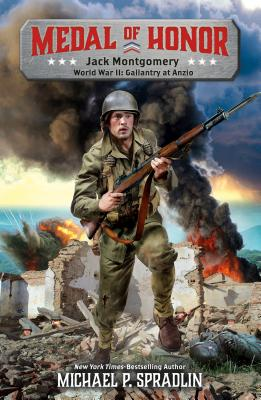 Jack Montgomery: World War II: Gallantry at Anzio (Medal of Honor #1) Cover Image