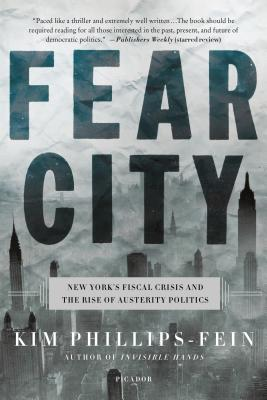 Fear City: New York's Fiscal Crisis and the Rise of Austerity Politics Cover Image