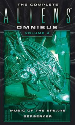 The Complete Aliens Omnibus: Volume Four (Music of the Spears, Berserker) Cover Image