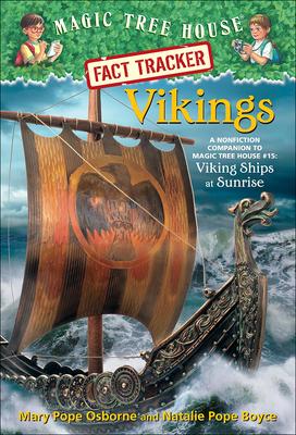 Vikings: A Nonfiction Companion to Magic Tree House 15 Viking Ships at Sunrise (Stepping Stone Books) Cover Image