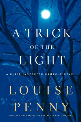 A Trick of the Light (Chief Inspector Gamache Novels) Cover Image
